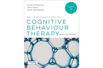 An Introduction to Cognitive Behaviour Therapy - Skills and Applications
