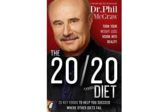 The 20/20 Diet - Turn Your Weight Loss Vision Into Reality