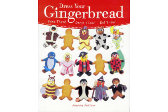 Dress Your Gingerbread- By Joanna Farrow
