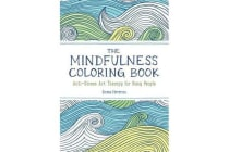 The Mindfulness Coloring Book - Anti-Stress Art Therapy for Busy People