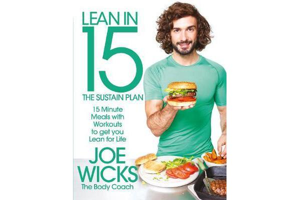 Lean in 15 - The Sustain Plan - 15 Minute Meals and Workouts to Get You Lean for Life