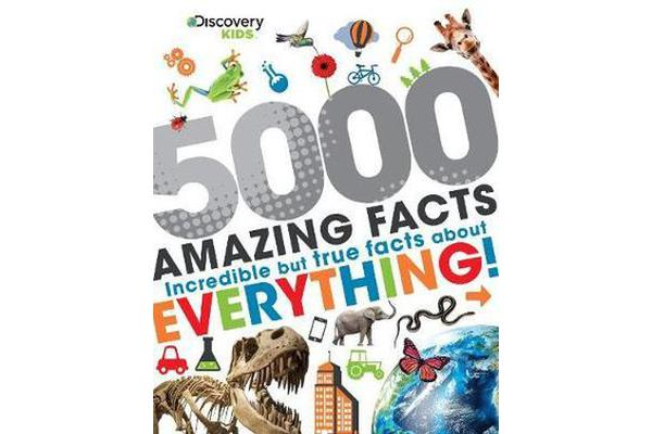 Image of Discovery Kids 5000 Amazing Facts - Incredible but True Facts About Everything!
