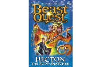 Beast Quest: Hecton the Body Snatcher - Series 8 Book 3