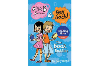 The Book Buddies - Billie B Brown and Hey Jack! Australian Reading Hour Special Edition
