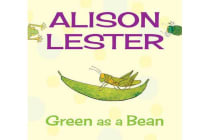 Green as a Bean - Read Along with Alison Lester Book 3