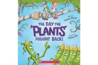 The Day the Plants Fought Back