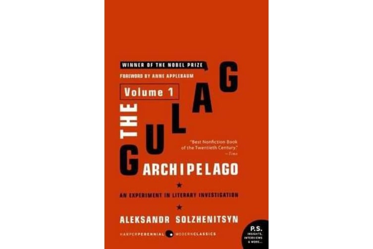 The Gulag Archipelago - Experiment in Literary Investigation v. 1