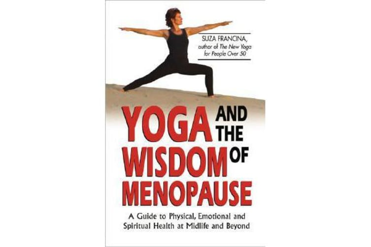 Yoga and the Wisdom of Menopause