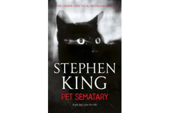 Pet Sematary - King's #1 bestseller - soon to be a major motion picture