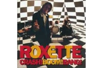 Roxette – Crash! Boom! Bang! PRE-OWNED CD: DISC EXCELLENT