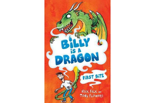 Billy is a Dragon 1 - First Bite