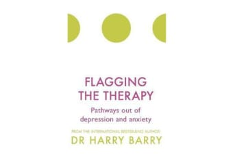 Flagging the Therapy - Pathways out of depression and anxiety