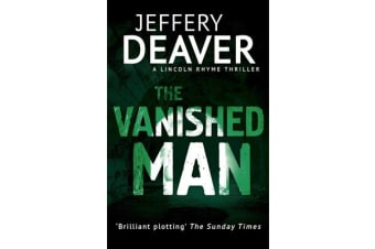 The Vanished Man - Lincoln Rhyme Book 5