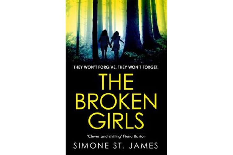 The Broken Girls - The chilling suspense thriller that will have your heart in your mouth
