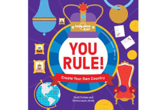 You Rule! - A Practical Guide to Creating Your Own Kingdom