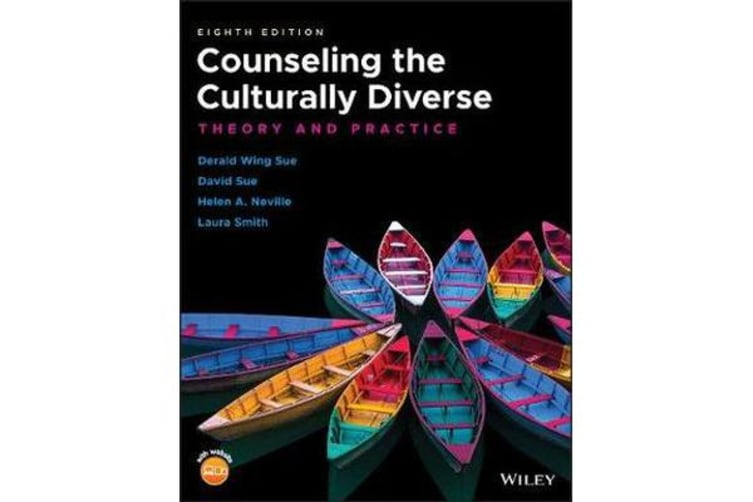Counseling the Culturally Diverse - Theory and Practice