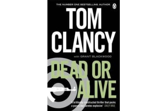 Dead or Alive - INSPIRATION FOR THE THRILLING AMAZON PRIME SERIES JACK RYAN