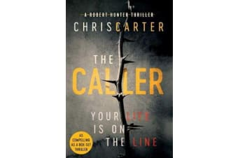 The Caller - THE #1 ROBERT HUNTER BESTSELLER
