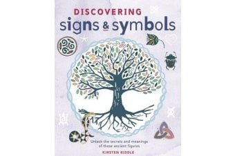 Discovering Signs and Symbols - Unlock the Secrets and Meanings of These Ancient Figures