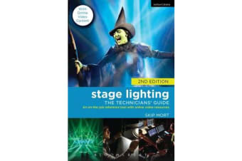 Stage Lighting - The Technicians' Guide : An on-the-Job Reference Tool