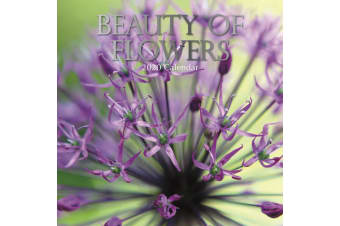 Beauty of Flowers - 2020 Wall Calendar 16 month Premium Square 30x30cm (DD)