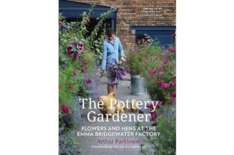 The Pottery Gardener - Flowers and Hens at the Emma Bridgewater Factory