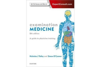 Examination Medicine - A Guide to Physician Training