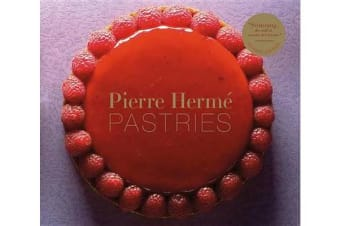 Pierre Herme Pastries (Revised Edition)
