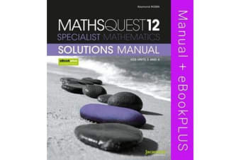 Maths Quest 12 Specialist Mathematics VCE Units 3&4 eBookPLUS (Card) + StudyOn Mq 12 Spec Maths U3&4 (Card) + Mq 12 Sm U3&4 Solutions Manual (Card)