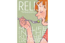 Relish - My Life in the Kitchen