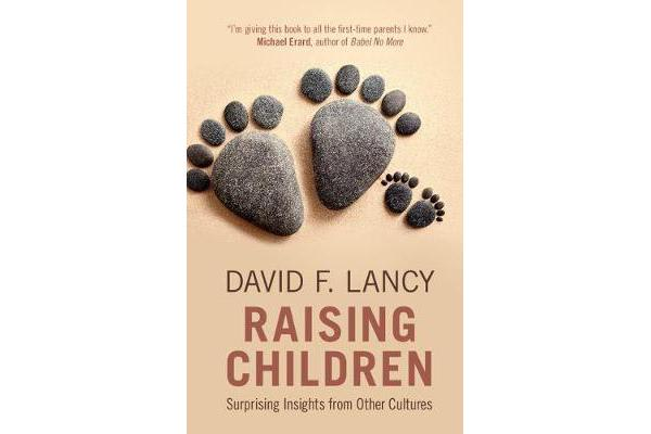 Raising Children - Surprising Insights from Other Cultures