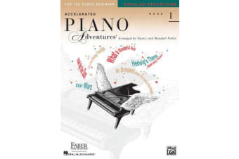 Accelerated Piano Adventures For The Older Beginner - Book 1 - Popular Repertoire