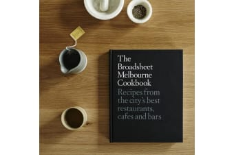 The Broadsheet Melbourne Cookbook | Recreate World Famous Dishes!