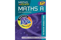 Maths Quest Maths a Year 12 for Queensland 2E Solutions Manual