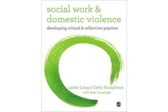 Social Work and Domestic Violence - Developing Critical and Reflective Practice