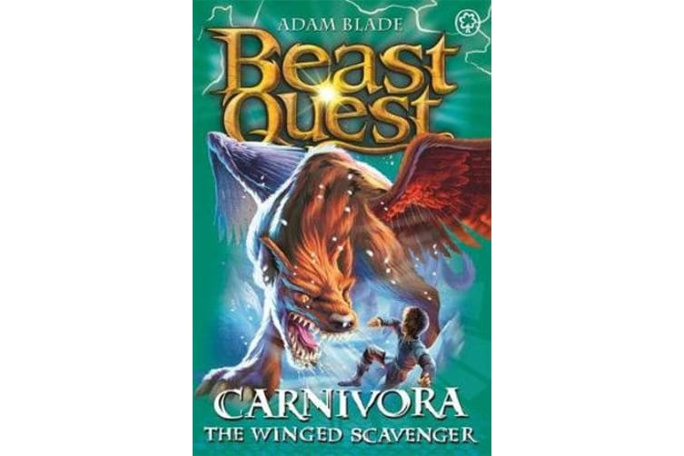Beast Quest: Carnivora the Winged Scavenger - Series 7 Book 6
