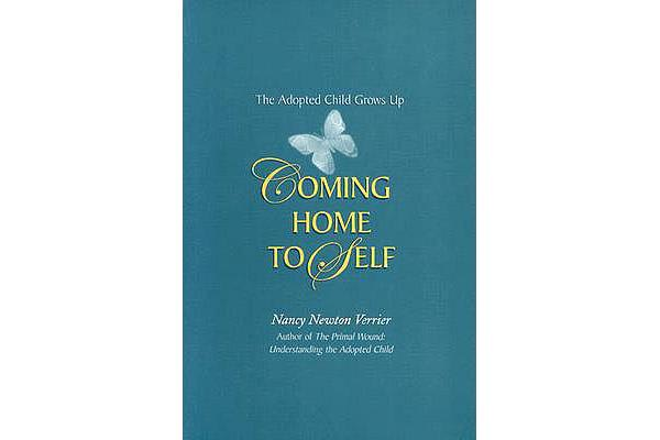 Coming Home to Self - The Adopted Child Grows Up