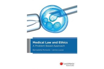 Medical Law and Ethics - A Problem-Based Approach