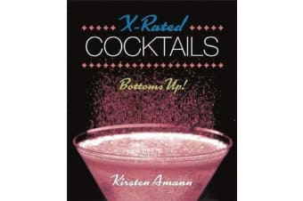 X-Rated Cocktails - Bottoms Up!