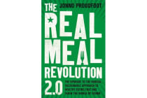 The Real Meal Revolution 2.0 - The upgrade to the radical, sustainable approach to healthy eating that has taken the world by storm