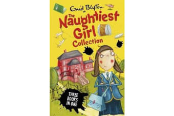 The Naughtiest Girl Collection 1 - Books 1-3