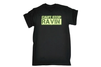 123T Funny Tee - Cant Stop Ravin Glow In The Dark - (Small Black Mens T Shirt)