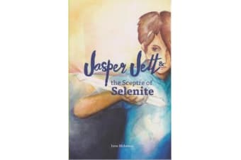Jasper Jett & the Sceptre of Selenite
