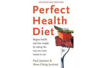 Perfect Health Diet - Regain Health And Lose Weight By EatingThe Way You Were Meant To