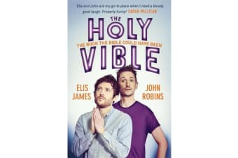 Elis and John Present the Holy Vible - The Book The Bible Could Have Been