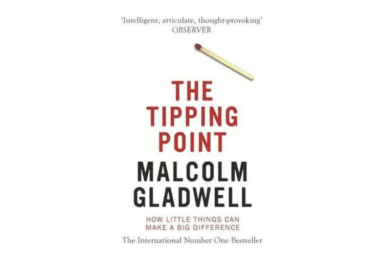 The Tipping Point - How Little Things Can Make a Big Difference