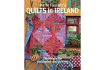 Kaffe Fassett's Quilts in Ireland - 20 Designs for Patchwork and Quilting