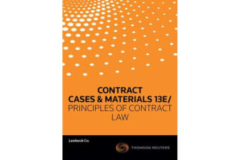 Contract - Cases and Materials 13e/ Principles of Contract Law
