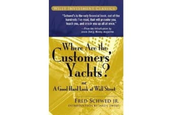 Where Are the Customers' Yachts? - or A Good Hard Look at Wall Street