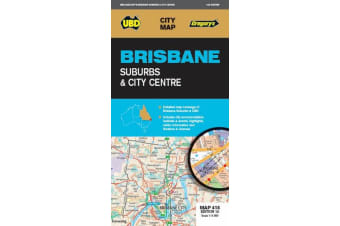 Brisbane Suburbs & City Centre Map 418 10th ed